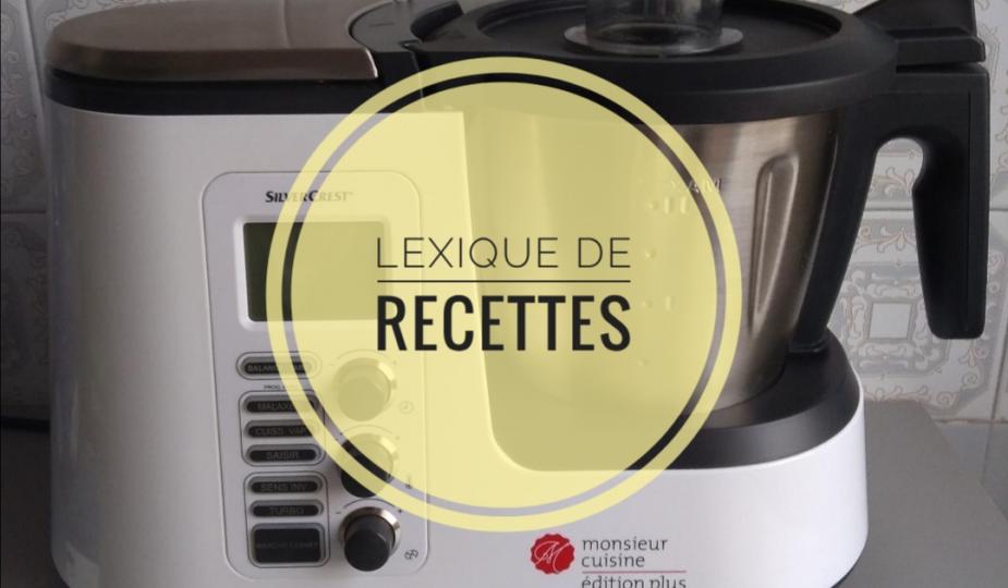 Lexique des recettes au Monsieur Cuisine Plus