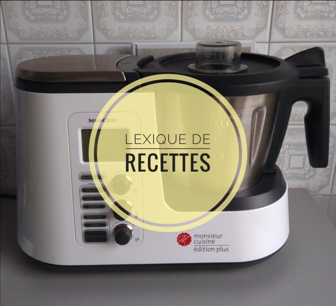 Monsieur Cuisine Plus : lexique des recettes