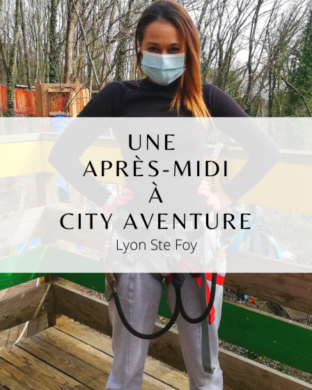 City Aventure Lyon Ste Foy